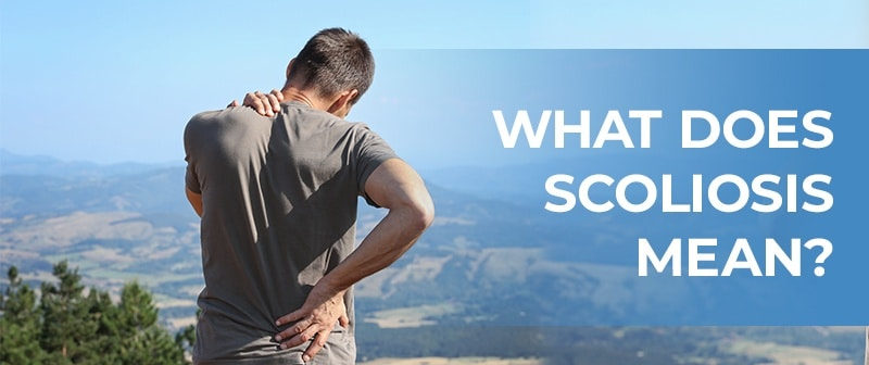 What Does Scoliosis Mean? Image