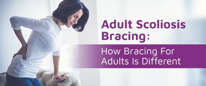 Adult Scoliosis Bracing: How Bracing For Adults Is Different Image