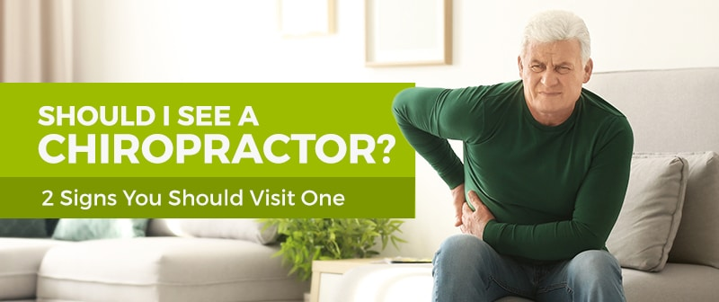 Should I See a Chiropractor? 2 Signs You Should Visit One Image